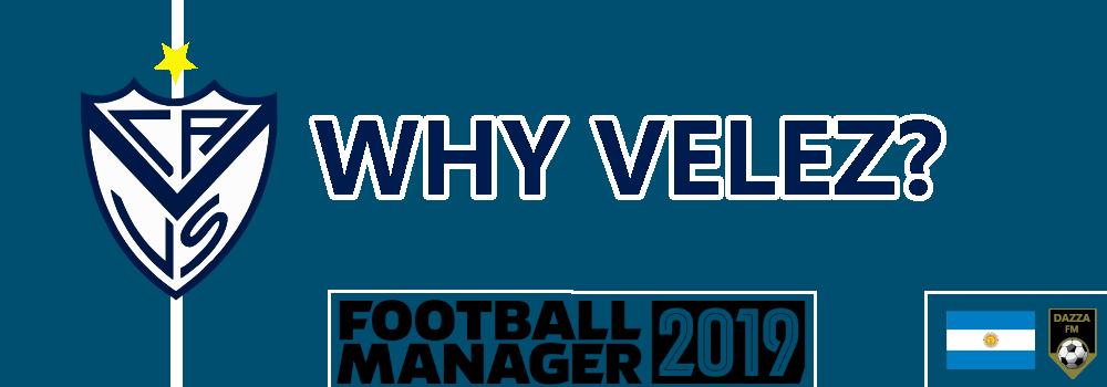 Why Velez